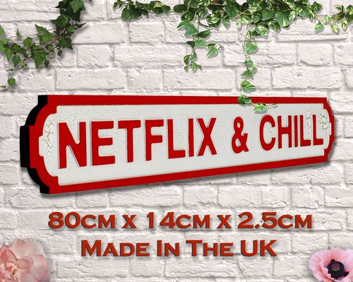 Netflix & Chill Vintage Road Sign / Street Sign